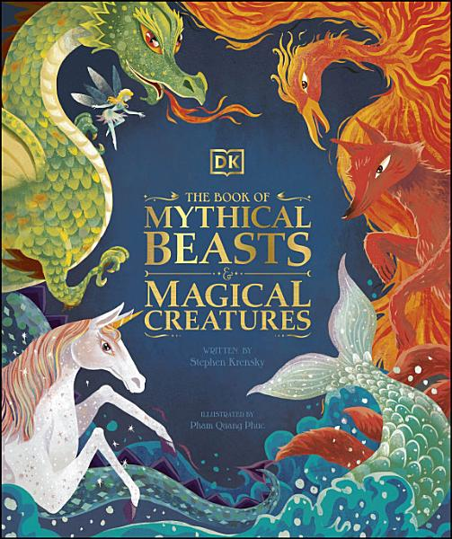 Download The Book of Mythical Beasts and Magical Creatures Book