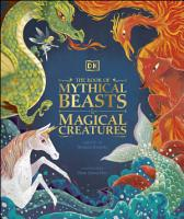 The Book of Mythical Beasts and Magical Creatures PDF