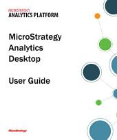 MicroStrategy Analytics Desktop User Guide