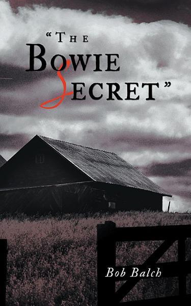 """""""The Bowie Secret"""""""