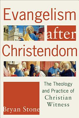 Evangelism after Christendom PDF