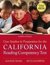 Case Studies in Preparation for the California Reading Competency Test: Edition 4