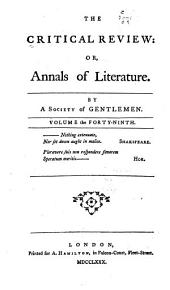 The Critical review, or, Annals of literature: Volume 49