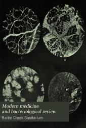 Modern Medicine and Bacteriological Review: Volume 2