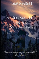 A Normal Life In An Unusual Land Book
