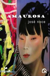 Amaurosa: Nouvelle érotique