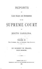 Reports of Cases Heard and Determined by the Supreme Court of South Carolina: Volume 11