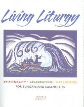Living Liturgy: Spirituality, Celebration, and Catechesis for Sundays and Solemnities: Year B