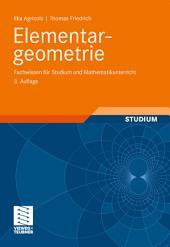 Elementargeometrie: Fachwissen für Studium und Mathematikunterricht, Ausgabe 3