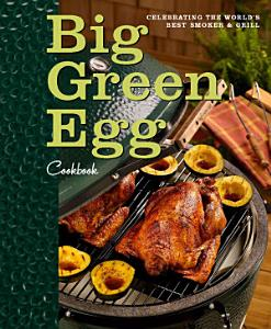 Big Green Egg Cookbook Book