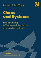 Chaos und Systeme: Eine Einführung in Theorie und Simulation dynamischer Systeme