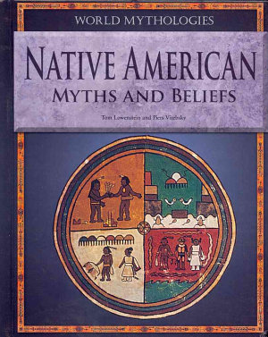 Native American Myths and Beliefs