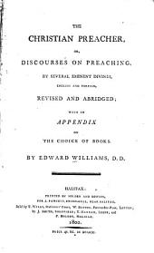 The Christian Preacher, Or, Discourses on Preaching
