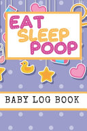 Eat Sleep Poop Baby Log Book PDF