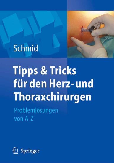 Tipps und Tricks f  r den Herz  und Thoraxchirurgen PDF