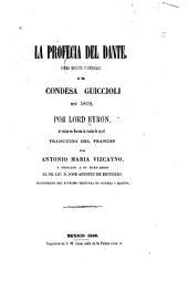 La profecía del Dante: poema escrito y dedicado á la condesa Guiccioli en 1819