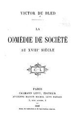 La comédie de société au XVIIIe siècle