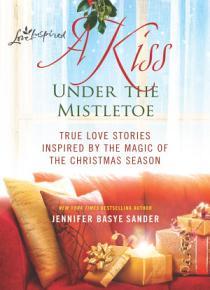 A Kiss Under the Mistletoe PDF