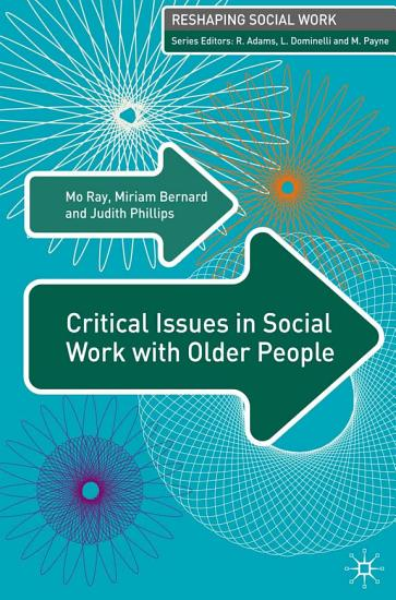 Critical Issues in Social Work With Older People PDF