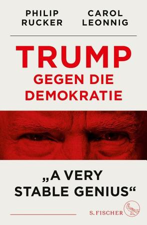 Trump gegen die Demokratie       A Very Stable Genius   PDF