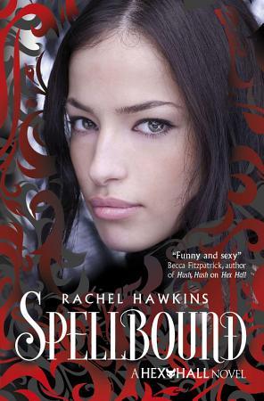 Hex Hall  Spellbound PDF