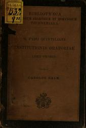 M. Fabii Quintiliani Institutionis Oratoriae liber Xus: Recensuit Carolus Halm