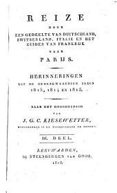 Reize door een gedeelte van Duitschland, Zwitserland, Italië en het zuiden van Frankrijk naar Parijs: herinneringen uit de gedenkwaardige jaren 1813, 1814 en 1815, Volume 3