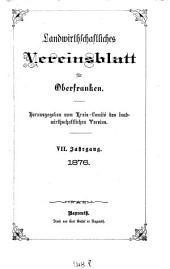 Landwirthschaftliches Vereinsblatt für Oberfranken: Band 7