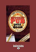 The Biggest Pub Quiz Book Ever  1  Large Print 16pt  PDF