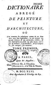 Dictionnaire abrégé de peinture et d'architecture, où l'on trouvera les principaux termes de ces deux arts avec leur explication...