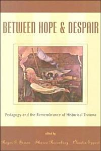 Between Hope and Despair Book