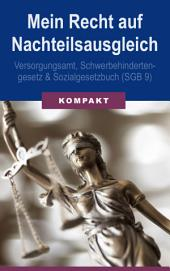 Mein Recht auf Nachteilsausgleich - Versorgungsamt, Schwerbehindertengesetz & Sozialgesetzbuch (SGB 9)