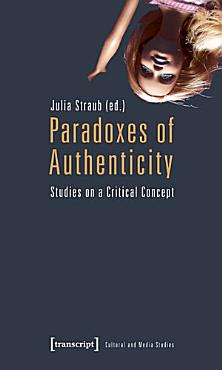 Paradoxes of Authenticity PDF