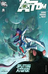 The All New Atom (2006-) #6