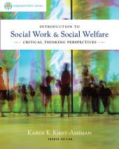 Brooks/Cole Empowerment Series: Introduction to Social Work & Social Welfare: Critical Thinking Perspectives: Edition 4
