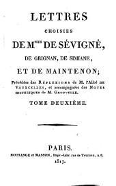 Lettres choisies de Mmes de Sévigné, de Grignan, de Simiane et de Maintenon: No. 39 - 100, Volume2
