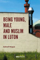 Being Young, Male and Musliam in Luton