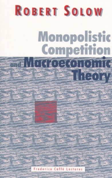 Monopolistic Competition and Macroeconomic Theory