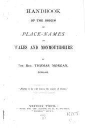 Handbook of the Origin of Place-names in Wales and Monmouthshire
