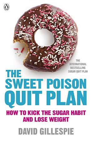 The Sweet Poison Quit Plan PDF