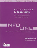 Train the Trainer Vol 1: Foundations & Delivery (An Infoline Collection ASTD)