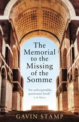The Memorial To The Missing Of The Somme Book PDF