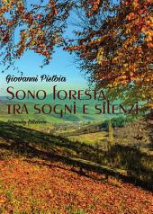 Sono foresta tra sogni e silenzi