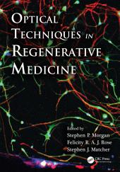 Optical Techniques in Regenerative Medicine