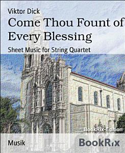 Come Thou Fount of Every Blessing Book