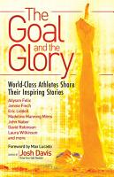 The Goal and the Glory PDF