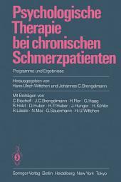 Psychologische Therapie bei chronischen Schmerzpatienten: Programme und Ergebnisse