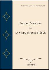 Leçons Publiques sur la Vie du Seigneur Jésus