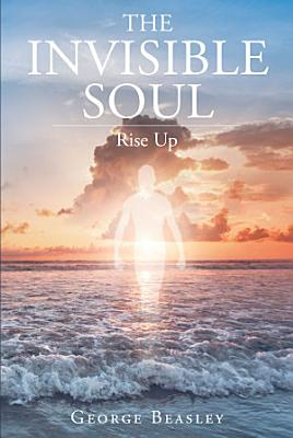 The Invisible Soul PDF