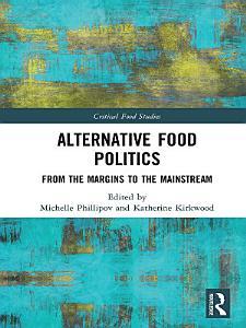Alternative Food Politics Book
